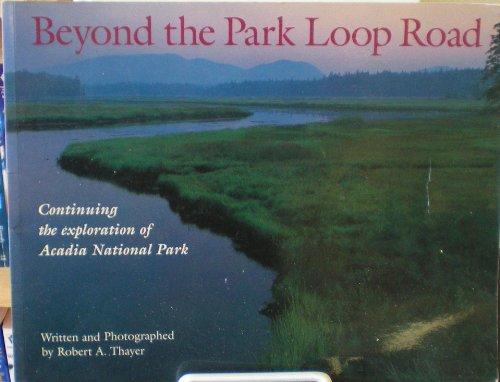 (Beyond the Park Loop Road)