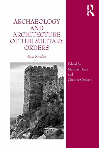 (Archaeology and Architecture of the Military Orders: New Studies)