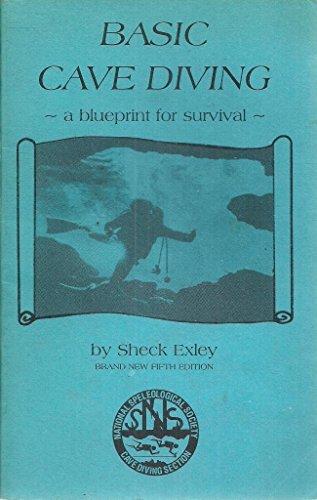 Basic Cave Diving: A Blueprint for Survival