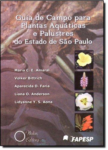 Guia de Campo Para Plantas Aquaticas e Palustres do Estado de Sao Paulo