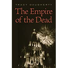The Empire of the Dead (Johns Hopkins: Poetry and Fiction)