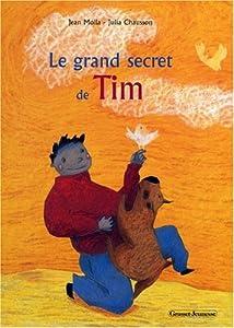 """Afficher """"Le grand secret de Tim"""""""
