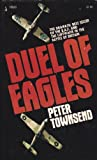 Duel of Eagles, Peter townsend, 0671785206