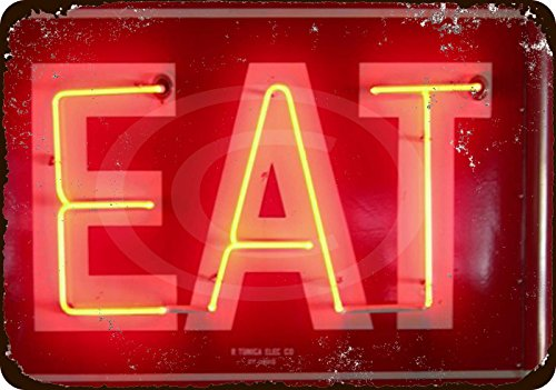 (EAT Neon Vintage Look Reproduction Metal Sign 8x12 made USA)