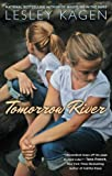 Tomorrow River, Lesley Kagen, 0451233085