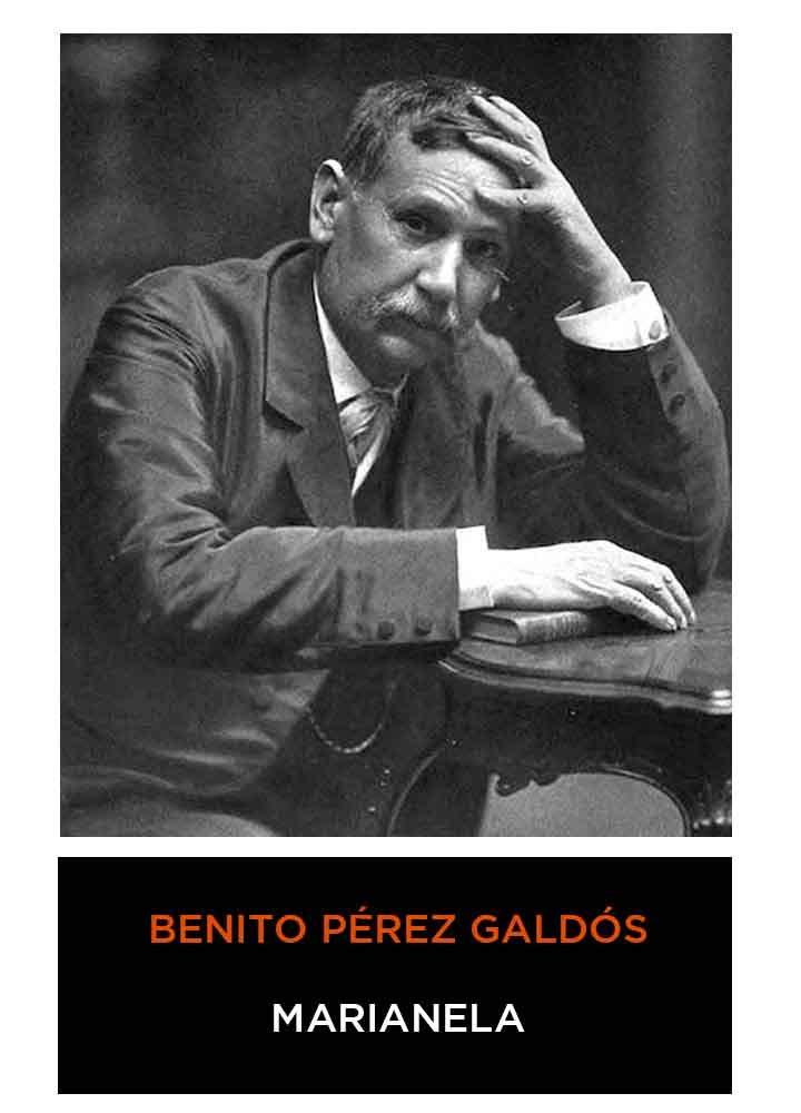 Benito Pérez Galdós - Marianela (Español) (Anotado)