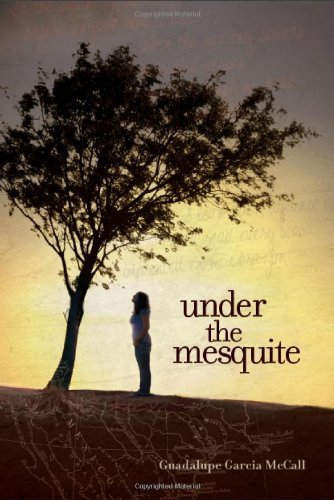 Under the Mesquite by McCall, Guadalupe Garcia (2013) - Shopping Mesquite