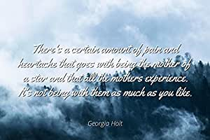 Amazon com: Georgia Holt - Famous Quotes Laminated Poster