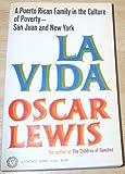 La Vida, Oscar Lewis, 0394704215