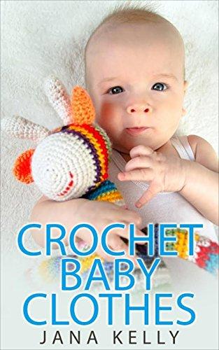 Crochet Baby Clothes (Crochet Baby Clothes)