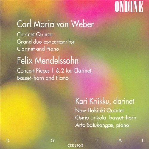 Weber - Clarinet Quintet / Mendelssohn - Concert Pieces for Clainet, Basset-horn 1 & - Basset Horn