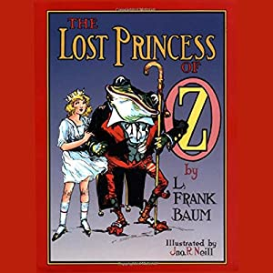 The Lost Princess of Oz Audiobook