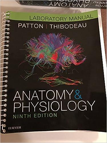 Anatomy and Physiology (Lab Manual) Ninth Edition: 9780323352246 ...
