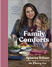 Family Comforts: Simple, Heartwarming Food to Enjoy Together - From the Bestselling Author of What Mummy Makes