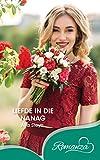Liefde in die nanag (Afrikaans Edition)