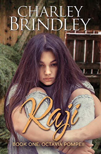 Raji: Book One: Octavia Pompeii by [Brindley, Charley]