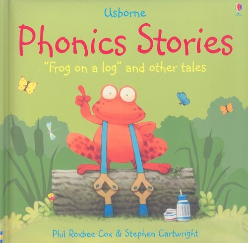 Download Phonic Stories for Young Readers: Frong on a Log and Other Tales (Phonics Readers) pdf