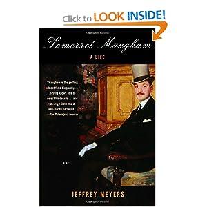 Somerset Maugham: A Life Jeffrey Meyers