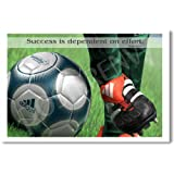 """""""Success Is Dependent on Effort"""" Sophocles (Soccer) - Classroom Motivational Poster"""