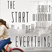 The Start of Everything: A Novel | Emily Winslow
