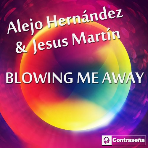 Blowing Me Away (Extended - Blowing Me