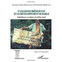 Amazonie brésilienne et le développement