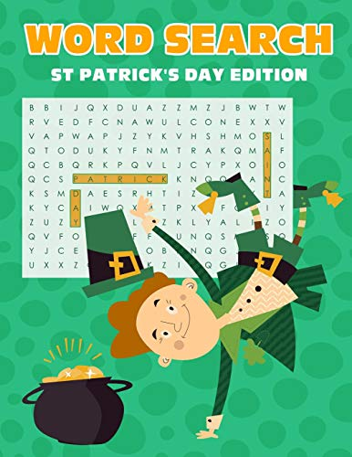 Pdf Humor Word Search St Patrick's Day Edition: Fun Activity Themed Saint Patricks Day Puzzle Book For Kids And Adults Word Finder Leprechaun Cover Large Size