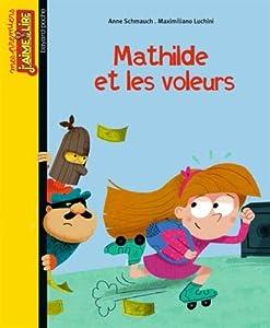 """Afficher """"Mathilde et les voleurs"""""""