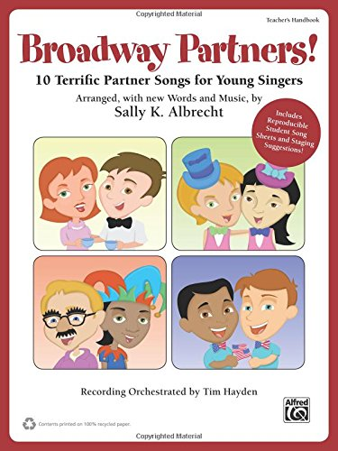 Broadway Partners: 10 Terrific Partner Songs for Young Singers, Book & CD (Partner Songbooks)