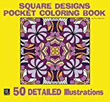 img - for Square Designs Pocket Coloring Book: 50 Detailed Illustrations book / textbook / text book