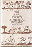 The Royal Forests of Medieval England, Charles R. Young, 0812277600