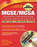70-214 : MCSE/MCSA Guide to Implementing and Administering Security in a Microsoft Windows 2000 Network, Wells, Nick and Shimonski, Robert, 0619212292