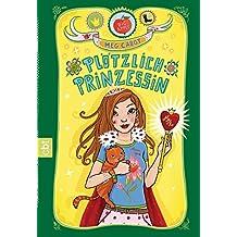 Plötzlich Prinzessin (PRINZESSIN MIA 1) (German Edition)