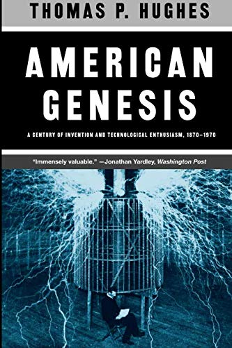 American Genesis: A Century of Invention and...