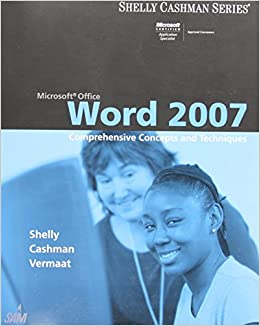 Microsoft Office Word 2007: Comprehensive Concepts and Techniques (Shelly Cashman)
