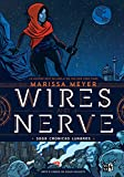 Wire and Nerve. Saga crónicas lunares (Spanish Edition)