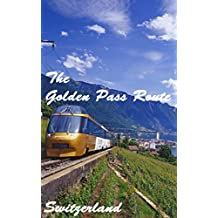 The Golden Pass route 2