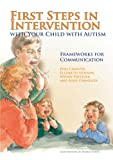 First Steps in Intervention with Your Child with Autism, Philip Christie and Elizabeth Newson, 1849050112