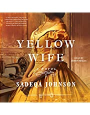 The Yellow Wife: A Novel