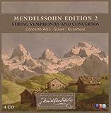 Mendelssohn Edition Vol.2 String Symphonies and Concertos