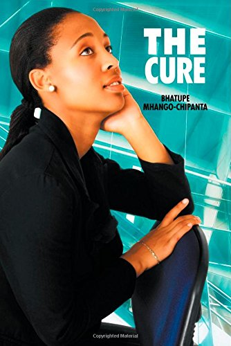 The Cure [Mhango-Chipanta, Bhatupe] (Tapa Blanda)
