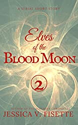 Elves of the Blood Moon Pt. 2
