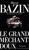 Le grand méchant doux par Bazin