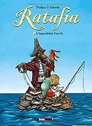 Ratafia - Tome 3 : L'Impossibilité d'une île