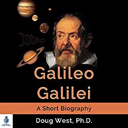 Galileo Galilei - A Short Biography