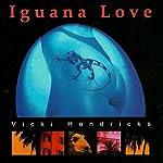 Iguana Love | Vicki Hendricks