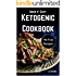 Quick N' Easy Ketogenic Cookbook : Simple | Delicious | Diet Friendly. Healthy and Practical 'No Fuss' Ketogenic Recipes for Easy Dieting