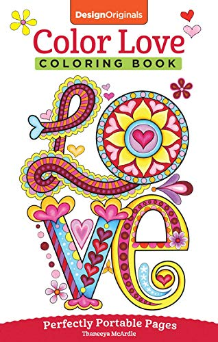 Color Love Coloring Book: Perfectly Portable Pages (On-the-Go Coloring Book) (Design Originals) Hearts, Flowers, & Animal Designs in a Convenient 5x8 Size Perfect to Take Along Wherever You Go