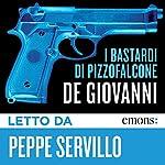 I Bastardi di Pizzofalcone | Maurizio De Giovanni
