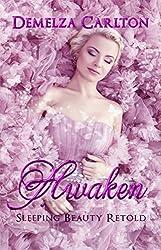 Awaken: Sleeping Beauty Retold (Romance a Medieval Fairytale Book 2)